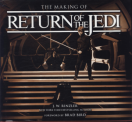 MAKING OF RETURN OF THE JEDI, THE: THE DEFINITIVE STORY BEHIND THE FILM