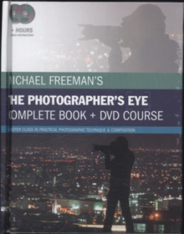 MICHAEL FREEMAN'S THE PHOTOGRAPHER'S EYE COMPLETE BOOK & DVD COURSE (DVB)