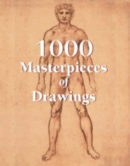 1000 MASTERPIECES OF DRAWINGS