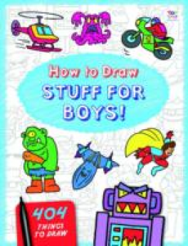 HOW TO DRAW: THINGS FOR BOYS