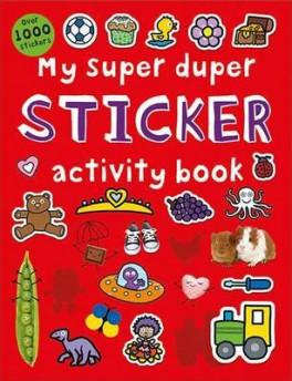 MY SUPER DUPER STICKER ACTIVITY BOOK