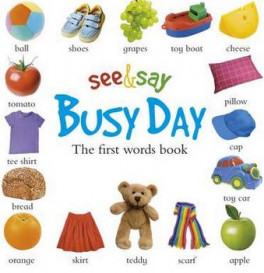 SEE AND SAY: BUSY DAY