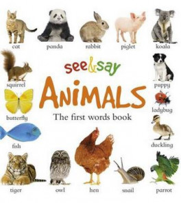 SEE AND SAY: ANIMALS