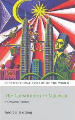 CONSTITUTION OF MALAYSIA, THE: A CONTEXTUAL ANALYSIS