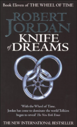WHEEL OF TIME BOOK 11, THE: KNIFE OF DREAMS
