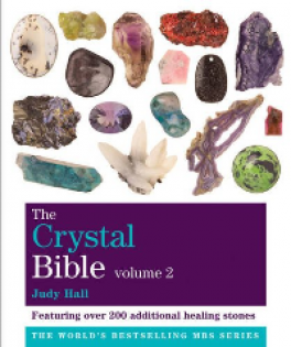 CRYSTAL BIBLE, THE (VOL. 2): FEATURING OVER 200 ADDITIONAL HEALING STONES