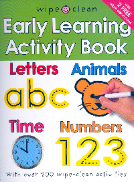 WIPE CLEAN EARLY LEARNING ACTIVITY BOOK: LETTERS, ANIMALS, TIME, NUMBERS