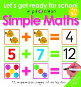 LET'S GET READY FOR SCHOOL: SIMPLE MATHS (WIPE CLEAN)
