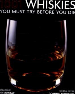 1001 WHISKIES YOU MUST TRY BEFORE YOU DIE