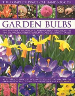COMPLETE PRACTICAL HANDBOOK OF GARDEN BLUBS