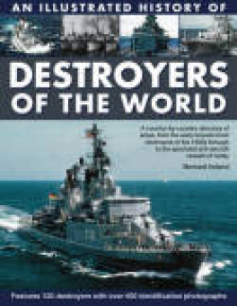 ILLUS HISTORY OF DESTROYERS OF THE WWII