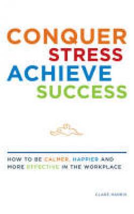 CONQUER STRESS, ACHIEVE SUCCESS