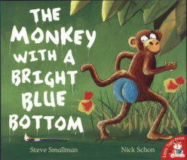 MONKEY WITH A BRIGHT BLUE BOTTOM, THE