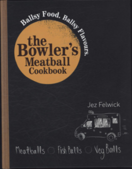 BOWLER'S MEATBALL COOKBOOK, THE