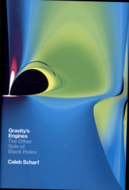 GRAVITY'S ENGINES: THE OTHER SIDE OF BLACK HOLES