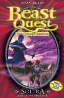 BEAST QUEST #09: SOLTRA THE STONE CHARMER