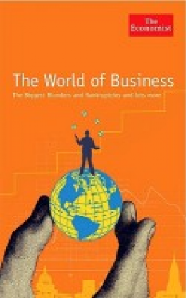 WORLD OF BUSINESS, THE: A MISCELLANY OF FACTS AND FIGURES