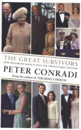GREAT SURVIVORS, THE: HOW MONARCHY MADE IT INTO THE TWENTY-FIRST CENTURY