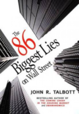 86 BIGGEST LIES ON WALL STREET