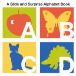 SLIDE AND SURPRISE ALPHABET BOOK