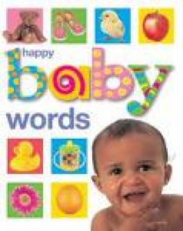 HAPPY BABY SOFT TO TOUCH: WORDS