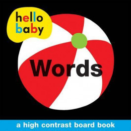 HELLO BABY BOARD BOOKS: WORDS