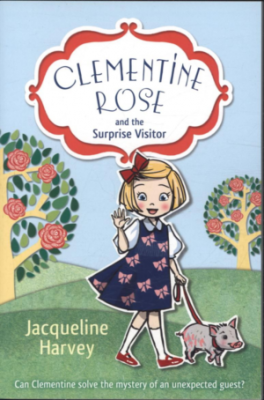 CLEMENTINE ROSE #2: AND THE SURPRISE VISITOR