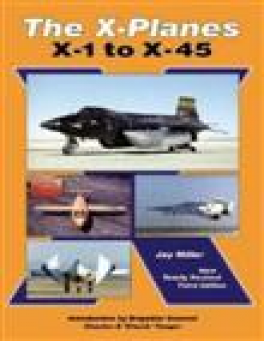 X-PLANES, THE: X1 TO X-45