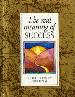 REAL MEANING OF SUCCESS, THE
