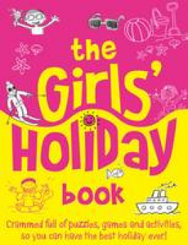 GIRLS' HOLIDAY BOOK, THE