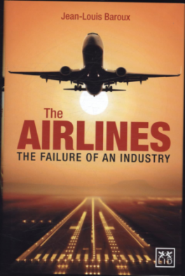 AIRLINES, THE: THE FAILURE OF AN INDUSTRY