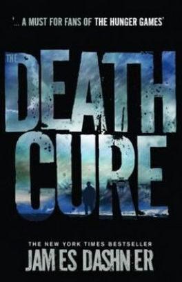 MAZE RUNNER, THE #3: DEATH CURE