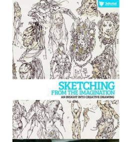 SKETCHING FROM THE IMAGINATION: AN INSIGHT INTO CREATIVE DRAWING