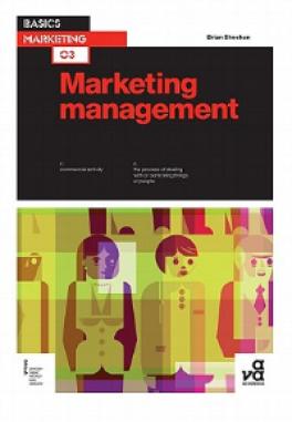 BASICS MARKETING 03: MARKERTING MANAGEMENT
