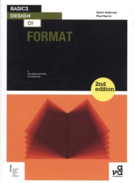 BASICS DESIGN 01:FORMAT (2ND ED.)