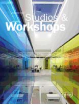 STUDIOS & WORKSHOPS SPACES FOR CREATIVES
