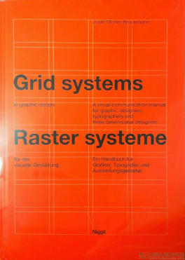 Grid Systems In Graphic Design A Visual Communication Manual For Graphic Design Ers Typographers And Three Dimensional Designers Brockmann Josef Muller Asiabooks Com