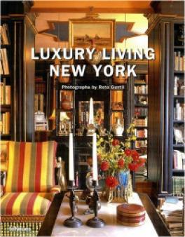 LUXURY LIVING: NEW YORK