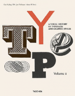 TYPE A. VISUAL HISTORY OF TYPEFACES AND GRAPHIC STYLES VOL.1