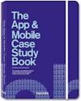 APP & MOBILE CASE STUDY BOOK, THE