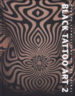 4204944a3 BLACK TATTOO ART 2: MODERN EXPRESSIONS OF THE TRIBAL:KAKOULAS, MARIA ...