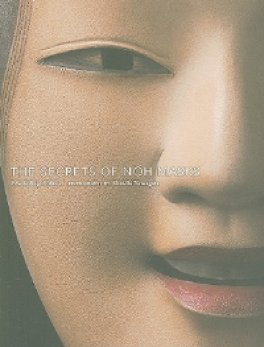 SECRETS OF NOH MASKS, THE