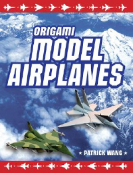 ORIGAMI: MODEL AIRPLANES