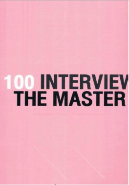 100 INTERVIEW THE MASTER