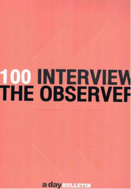 100 INTERVIEW OBSERVER