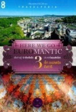 HERE WE GO EUROMANTIC