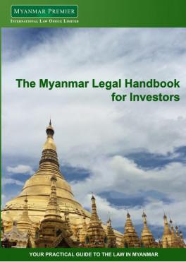 MYANMAR LEGAL HANDBOOK FOR INVESTORS