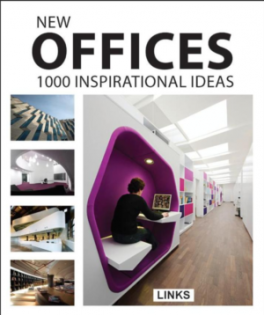 NEW OFFICES: 1000 INSPIRATIONAL IDEAS