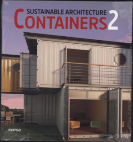 SUSTAINABLE ARCHITECTURE: CONTAINERS 2
