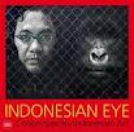 INDONESIAN EYE: CONTEMPORARY INDONESIAN ART